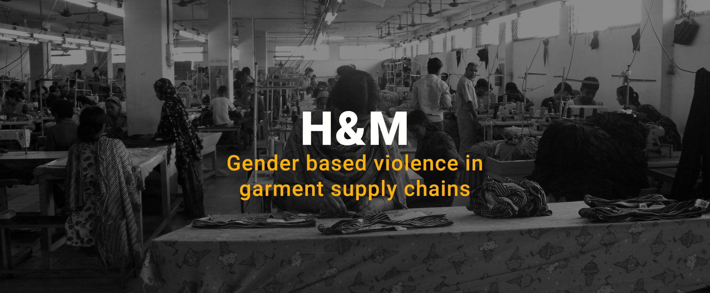H&M Take Action - Global Labor Justice